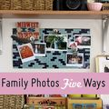 5 Ways to Display Family Photos - October 31, 2011
