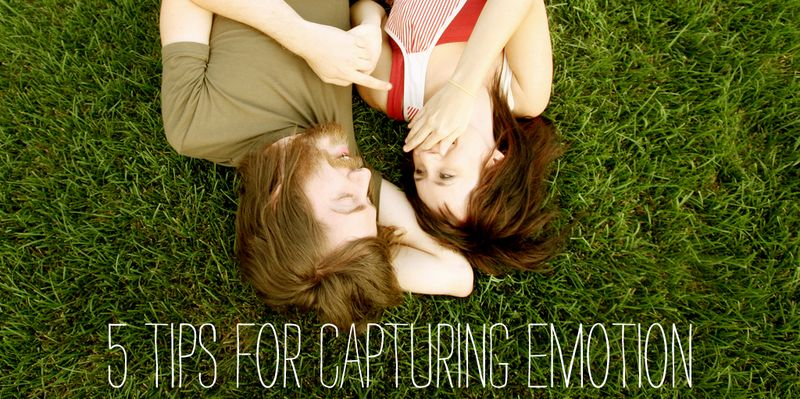 5 tips for capturing emotion