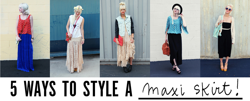 5 ways to style a maxi skirt