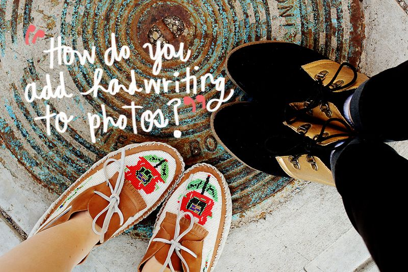 1 how do you add handwriting to photos?