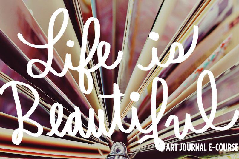 Life Is Beautiful E-Course