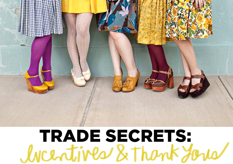 Trade Secrets- Incentives and Thank Yous