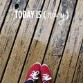 Today Is (Rainy) - March 10, 2013