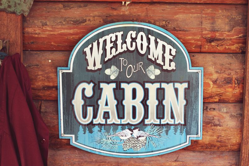 Welcome To Our Cabin