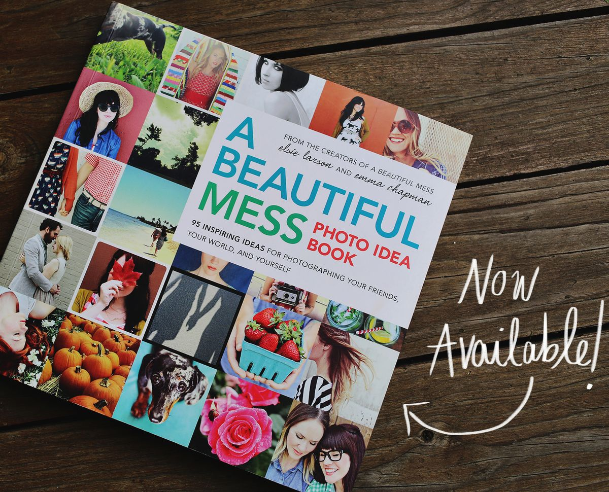 a beautiful mess photo idea book - A Beautiful Mess Idea Book is here A Beautiful Mess