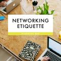 Blog Q&A: Networking Etiquette - August 17, 2016