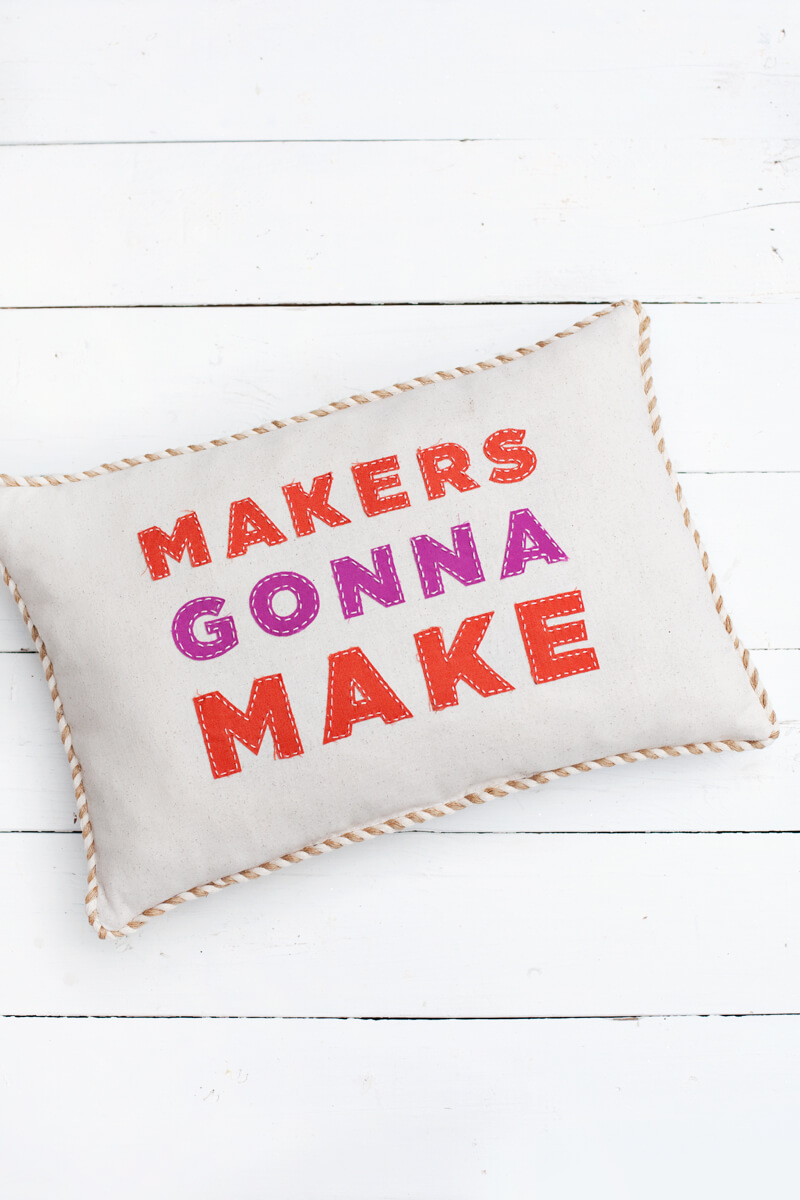 Makers Gonna Make Pillow