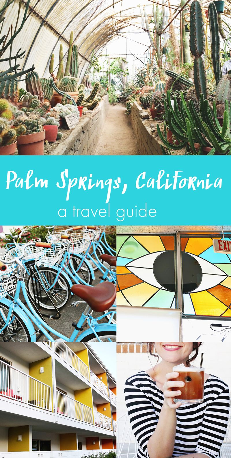 Palm Springs, California Travel Guide - A Beautiful Mess