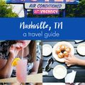 A Beautiful Mess Guide to Nashville (Vol. 1)  - July 21, 2015