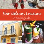 New Orleans, Louisiana Travel Guide
