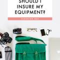 Blog Q&A: Should I insure my equipment?  - October 06, 2016