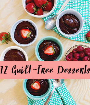 12 Guilt-Free Desserts